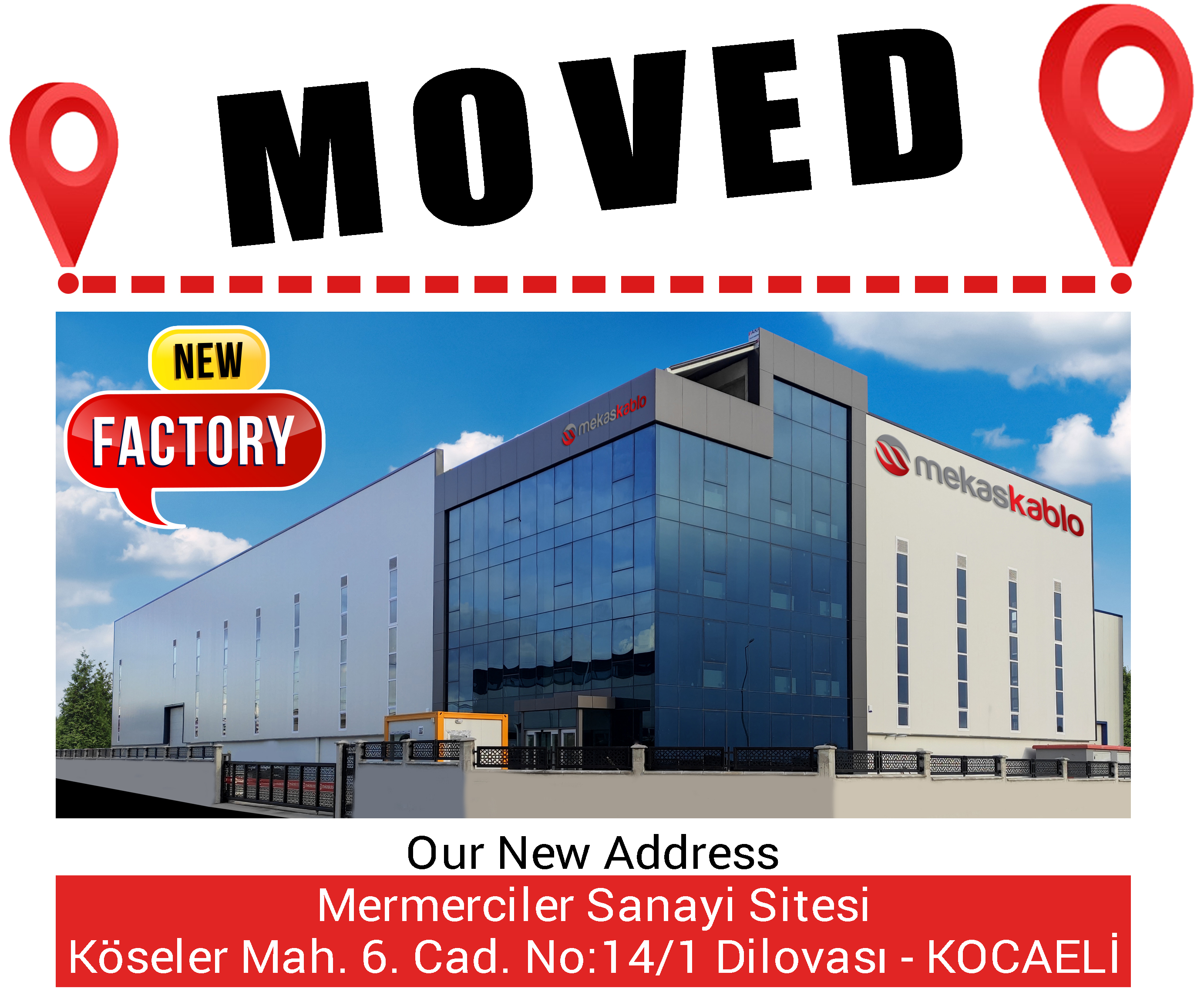 OUR FACTORY MOVED
